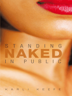 Standing Naked in Public