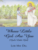 Whose Little Girl Are You (God's Little Girl)