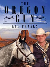 The Oregon Gun