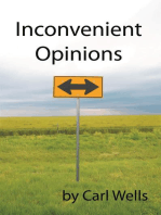 Inconvenient Opinions