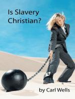 Is Slavery Christian?