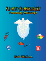 Fun with Pharmacology: Pharmacology Made Simple