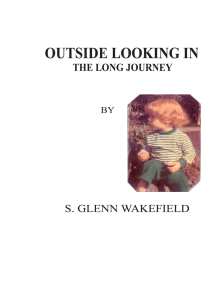 Outside Looking In: The Long Journey