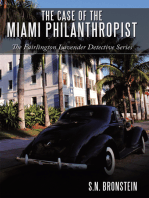 The Case of the Miami Philanthropist