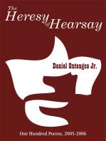 The Heresy of Hearsay