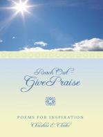 Reach out - Give Praise