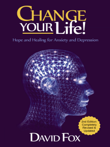 Change Your Life!: Hope & Healing for Anxiety and Depression