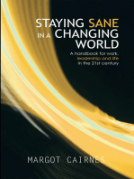 Staying Sane in a Changing World