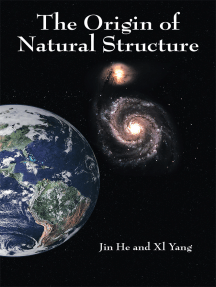The Origin of Natural Structure