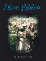 Blue Ribbon Series Book I
