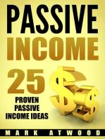 Passive Income: 25 Proven Passive Income Ideas: Passive Income