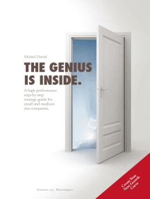 The Genius Is Inside.: A High Performance Step-By-Step Strategy Guide for Small and Medium Size Companies.