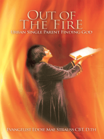 Out of the Fire: Urban Single Parent Finding God