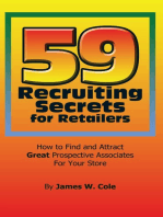 59 Recruiting Secrets for Retailers: How to Find and Attract Great Prospective Associates for Your Store