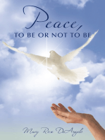 Peace, to Be or Not to Be