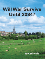 Will War Survive Until 2084?