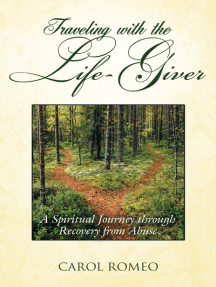 Traveling with the Life-Giver: A Spiritual Journey Through Recovery from Abuse
