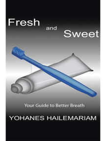Fresh & Sweet: Your Guide to Better Breath