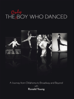 The Only Boy Who Danced: A Journey from Oklahoma to Broadway and Beyond
