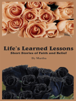 Life's Learned Lessons Short Stories of Faith and Belief