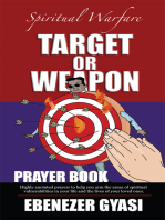 Target or Weapon