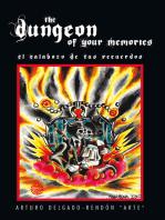 The Dungeon of Your Memories: El Calabozo De Tus Recuerdos