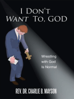 I Don'T Want To, God