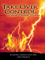 Take over Control: Without Physical Violence