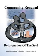 Community Renewal Thru Rejuvenation of the Soul