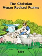 The Christian Vegan Revised Psalms