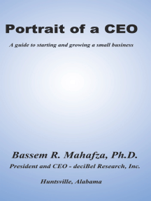 Portrait of a Ceo: A Guide to Starting and Growing a Small Business