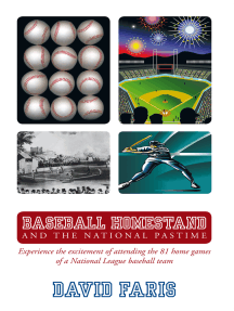 Baseball Homestand: the National Pastime: Experience the Excitement of Attending the 81 Home Games of a National League Baseball Team.