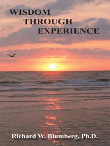 Wisdom Through Experience