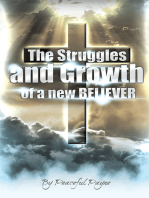 The Struggles and Growth of a New Believer