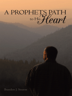 A Prophets Path to His Heart