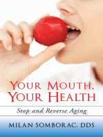 Your Mouth, Your Health