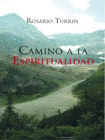 Camino a La Espiritualidad
