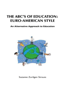 The Abc'S of Education: Euro-American Style: An Alternative Approach to Education