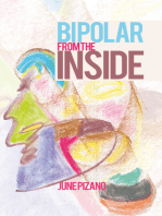 Bipolar from the Inside