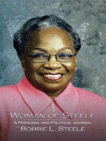 Woman of Steele: A Personal and Political Journal