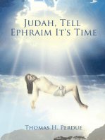 Judah, Tell Ephraim It's Time