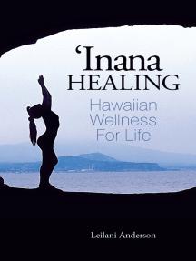 'Inana Healing: Hawaiian Wellness for Life