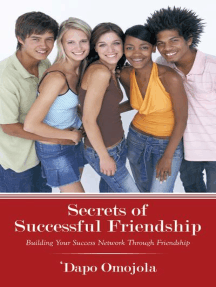 Secrets of Successful Friendship: Building Your Success Network Through Friendship