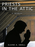 Priests in the Attic