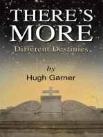 There's More! Different Destinies