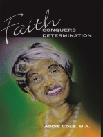 Faith Conquers Determination