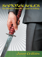 Samurai Sales: The Modern Warrior'S Guide to Selling