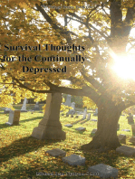Survival Thoughts for the Continually Depressed