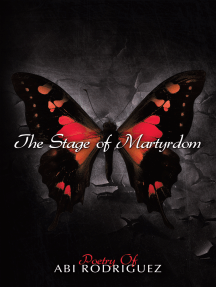The Stage of Martyrdom: Poetry of Abi Rodriguez
