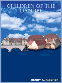Children of the Danube